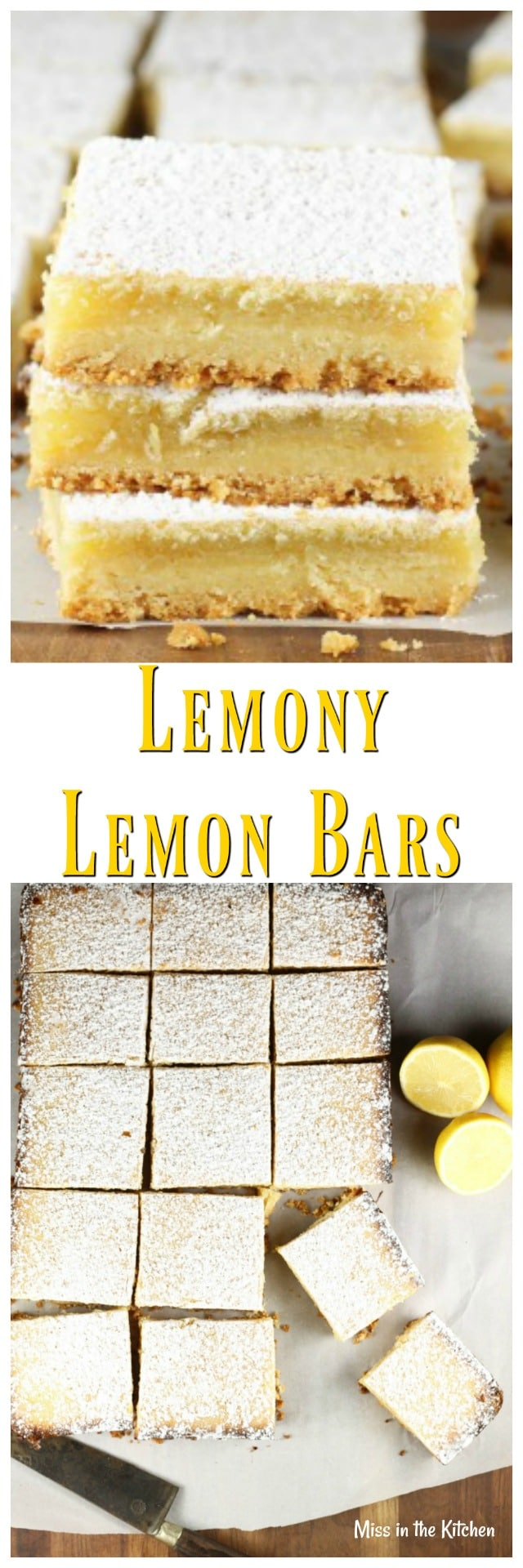 Recipe for Lemony Lemon Bars from The Easy Homemade Cookie Cookbook ~ MissintheKitchen.com