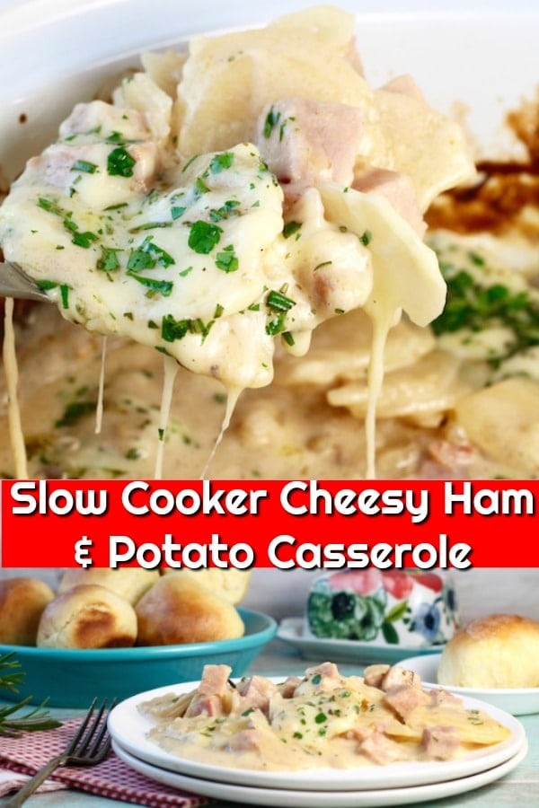 Slow Cooker Cheesy Ham and Potato Casserole collage