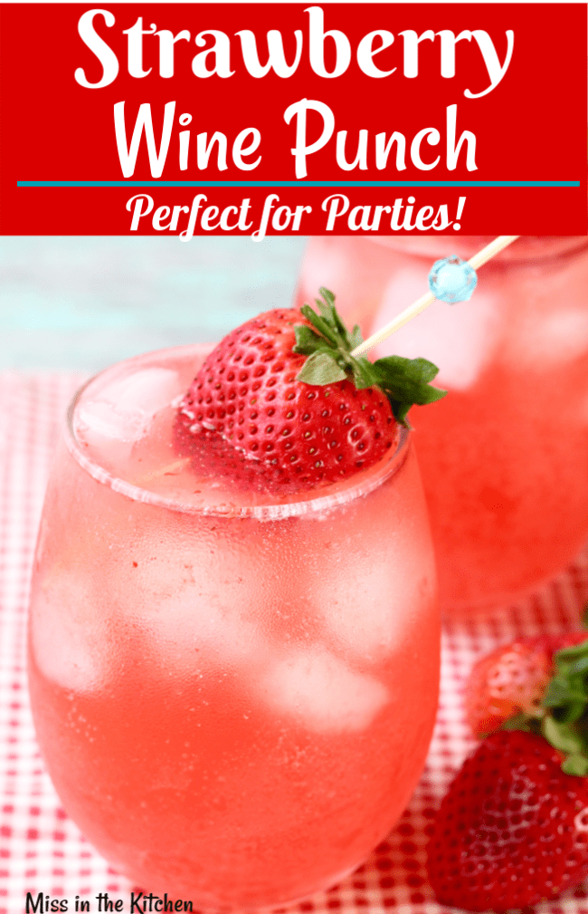 How to Make Strawberry Wine Punch