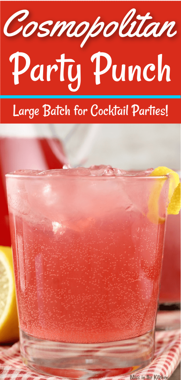 Cosmopolitan Party Punch large batch cocktails
