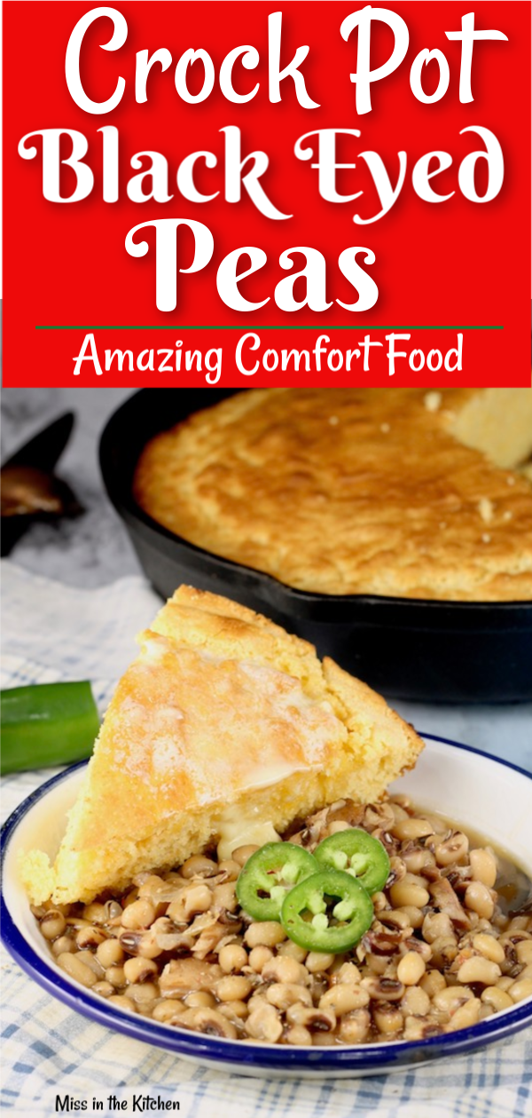 Delicious Crock Pot Southern Black Eyed Peas Recipe with buttery skillet cornbread