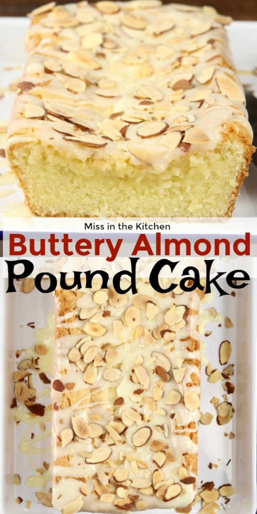 Buttery Almond Pound Cake text overlay