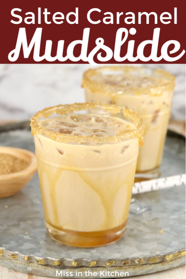 Salted Caramel Mudslide with text overlay