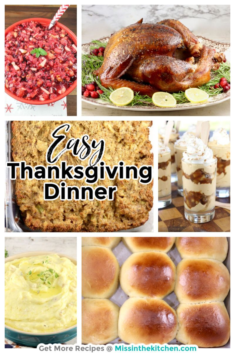 Easy Thanksgiving dinner collage with turkey, dressing, potatoes, rolls, cranberry salad and cheesecake dessert in a glass