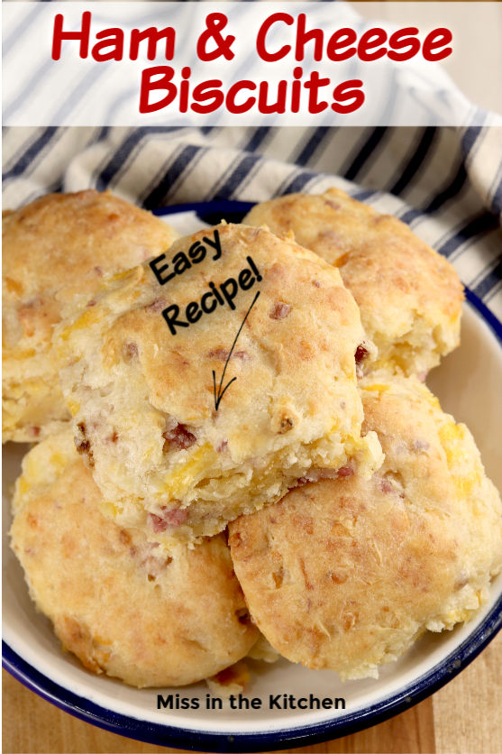 Ham and Cheese Biscuits in a bowl with text overlay