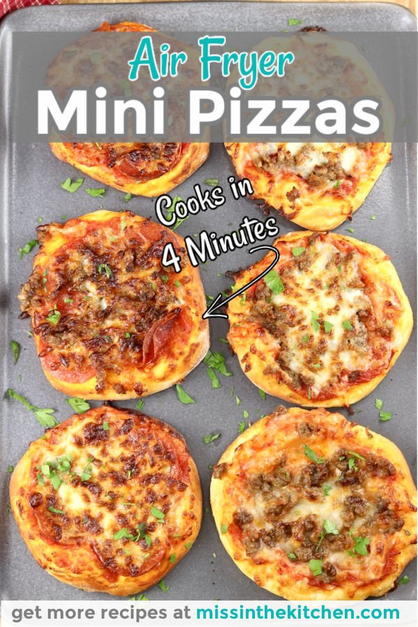 """6 Air fryer mini pizzas on a gray tray text overlay with """"cooks in 4 minutes"""""""