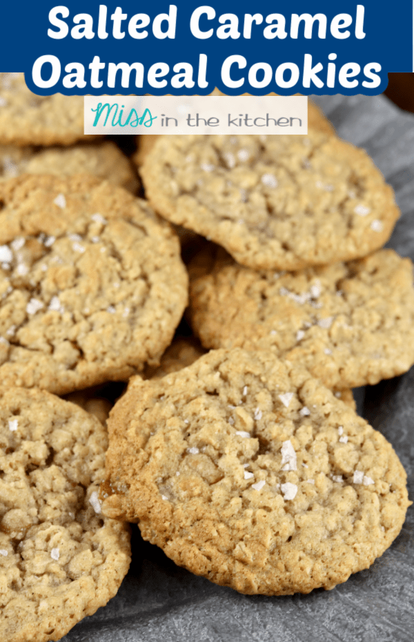 Salted Caramel Oatmeal Cookies with text overlay banner