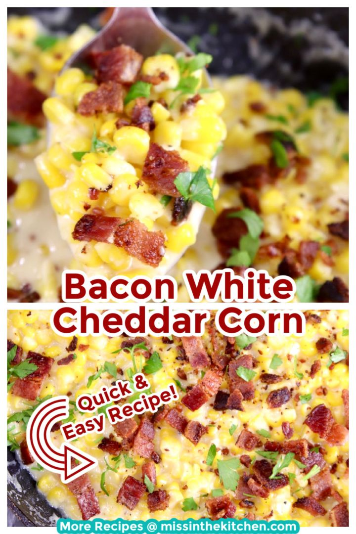 Bacon White Cheddar Corn collage, closeup of spoonful and pan of corn, text overlay