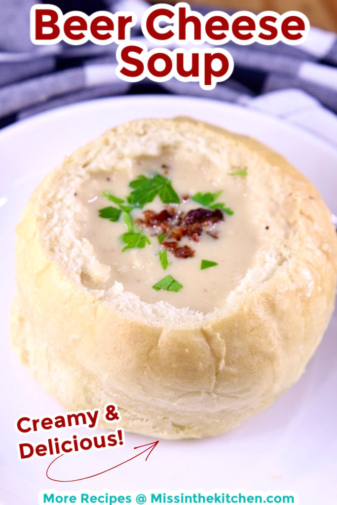 Beer Cheese Soup in a bread bowl - text overlay for pinterest