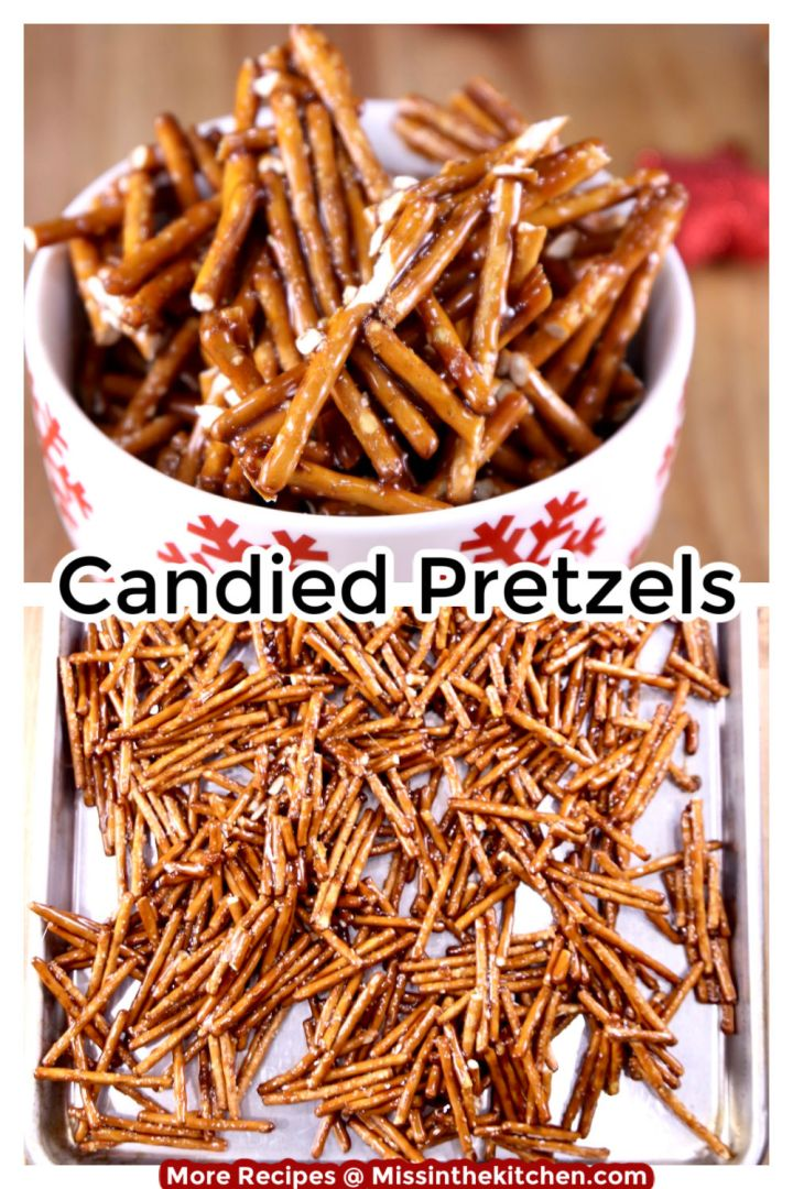 Candied Pretzels collage with text overlay