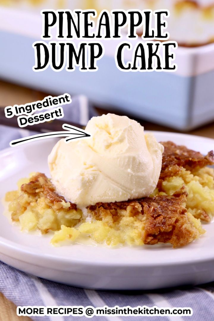 plate of pineapple dump cake with vanilla ice cream, text overlay for pinterest