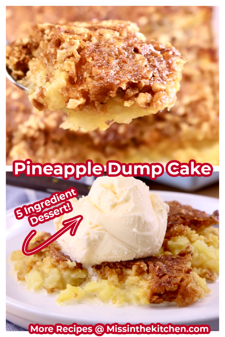 Pineapple Dump Cake collage: spoonful closeup over plated with vanilla ice cream