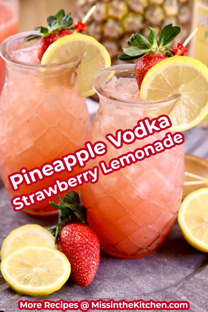 Pineapple Vodka Strawberry Lemonade Cocktails in tiki glasses with text overlay