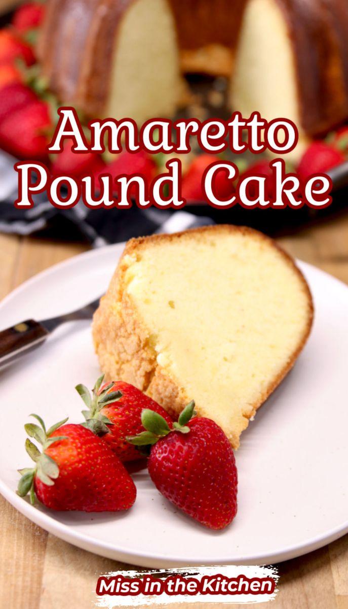 Amaretto Pound Cake Slice with Strawberries- text overlay