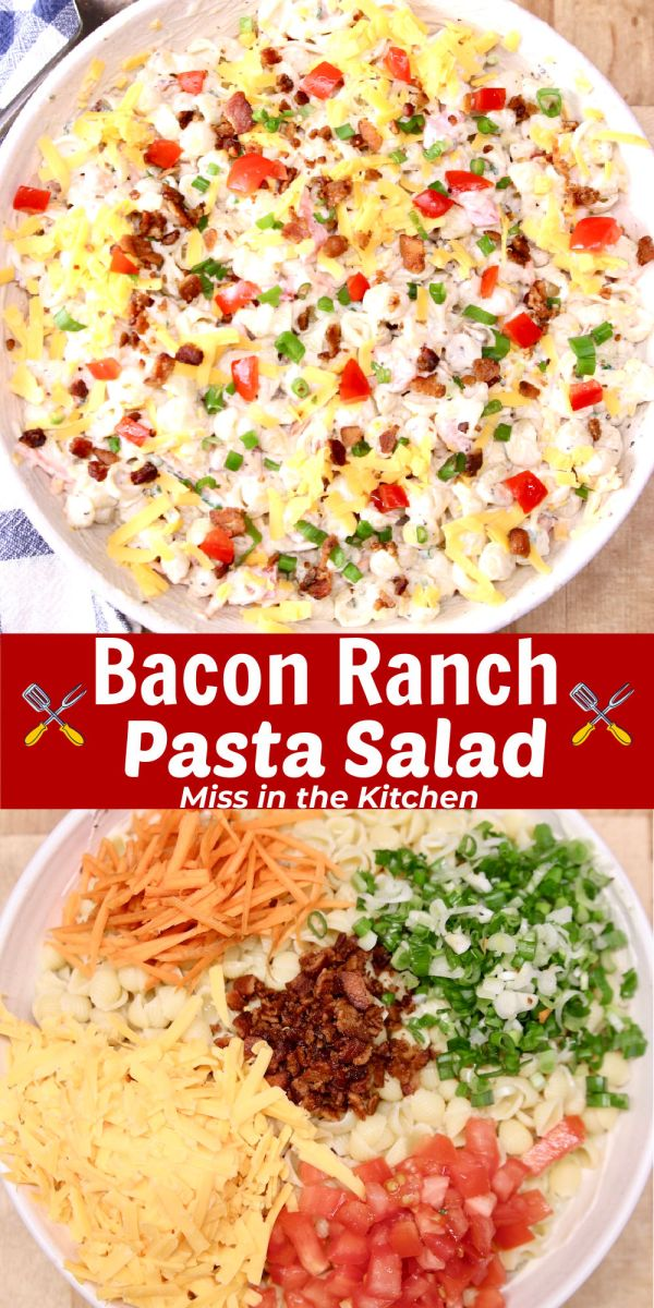 bacon ranch pasta salad collage, in a bowl mixed and ingredients in a bowl