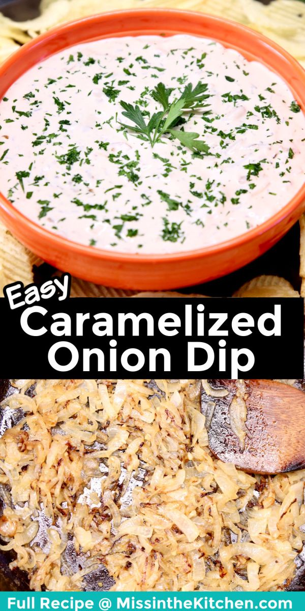 collage: easy caramelized onion dip in a bowl/caramelized onions in a skillet