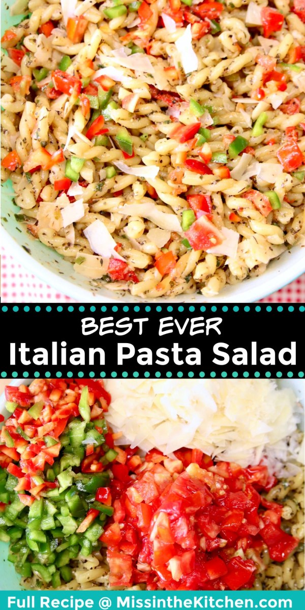 best Italian Pasta Salad collage: bowl of salad/ bowl with ingredients - not mixed