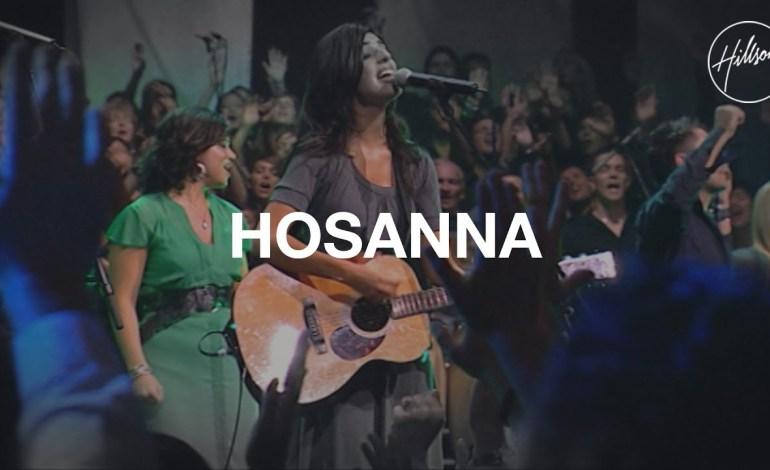 Hillsong Worship – Hosanna