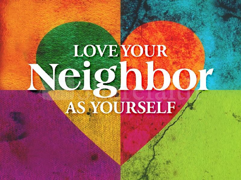 Image result for loving our neighbors