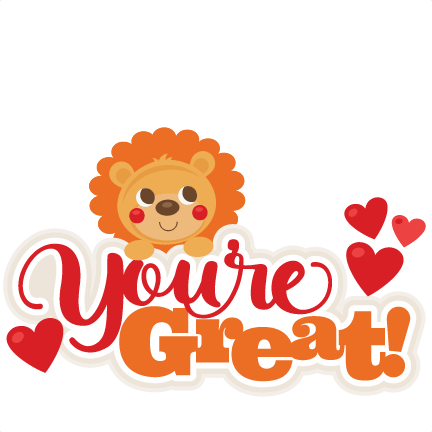 Lion Youre Great Title SVG scrapbook cut file cute