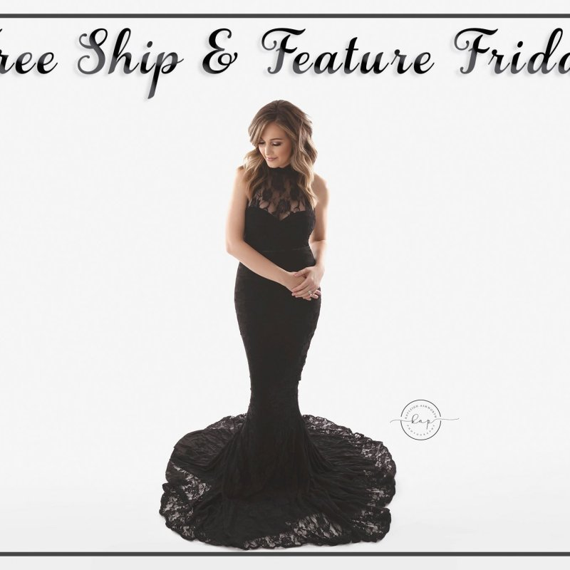 Free Ship and Feature Friday!