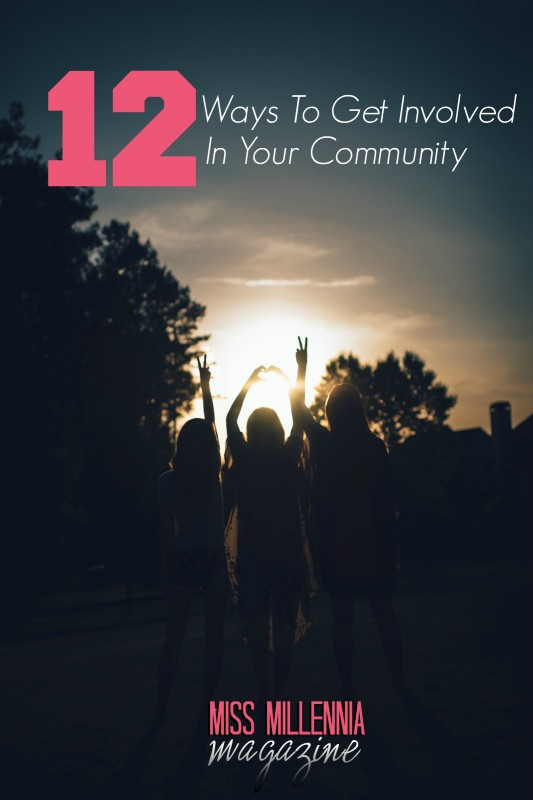 12 Ways To Get Involved In Your Community