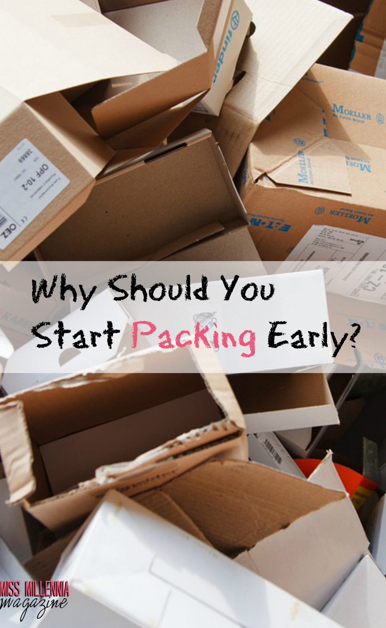 why-should-you-start-packing-early