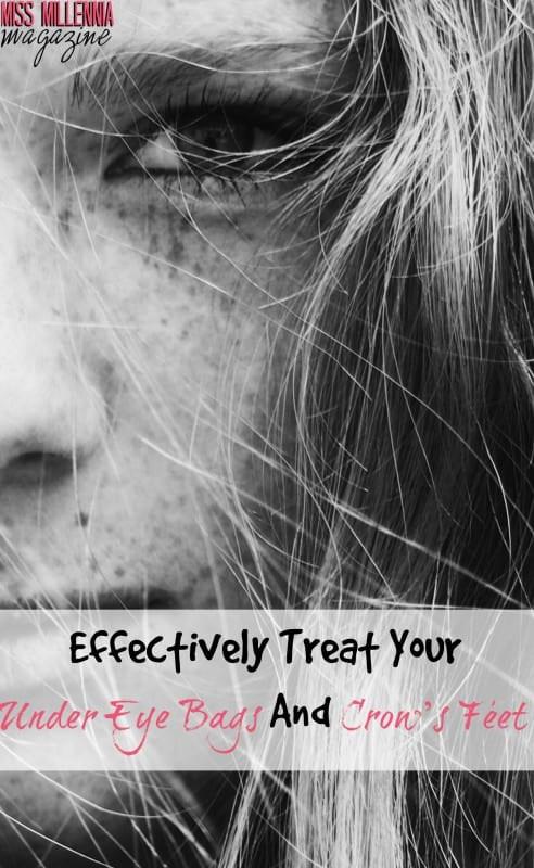 your-guide-to-effectively-treating-under-eye-bags-and-crows-feet