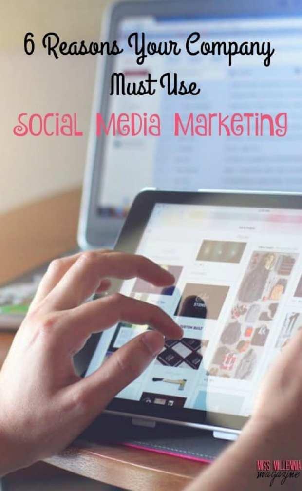 6-reasons-your-company-must-use-social-media-marketing