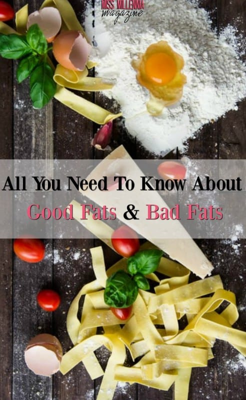 all-you-need-to-know-about-good-fats-bad-fats