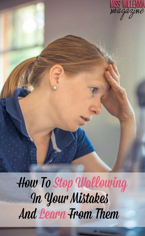 how-to-stop-wallowing-in-your-mistakes-and-learn-from-them
