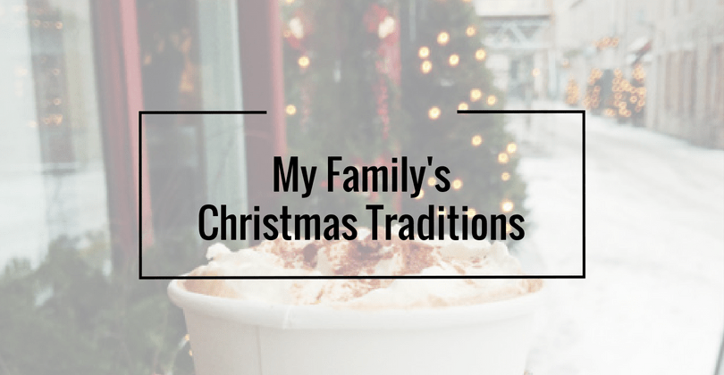 My Family's Christmas Traditions