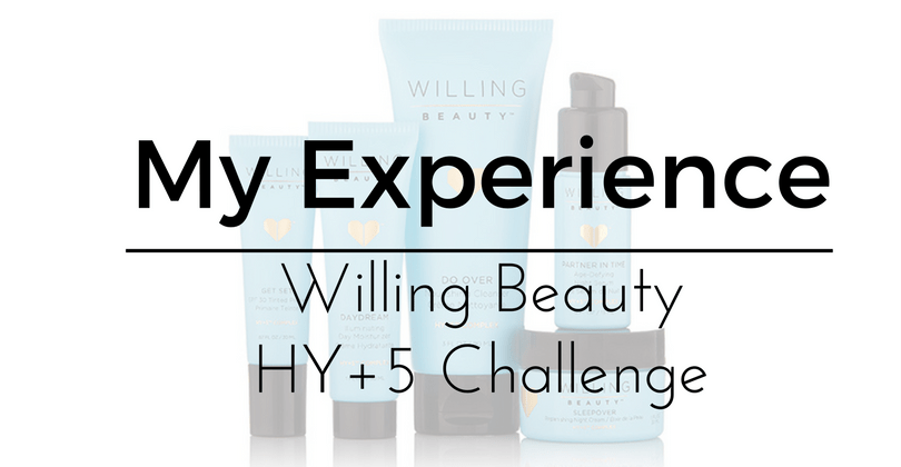 My Experience: Willing Beauty HY+5 Challenge!
