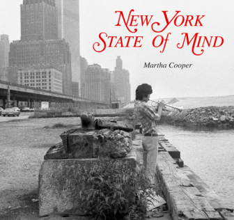 New York State of Mind by Martha Cooper