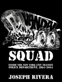 Vandal Squad by Joseph Rivera