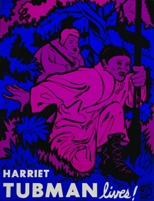 """Harriet Tubman lives!,"" artist unknown, n.d. Courtesy of Tamiment Library Poster and Broadside Collection. Tamiment library and Robert F. Wagner Labor Archives, New York University."