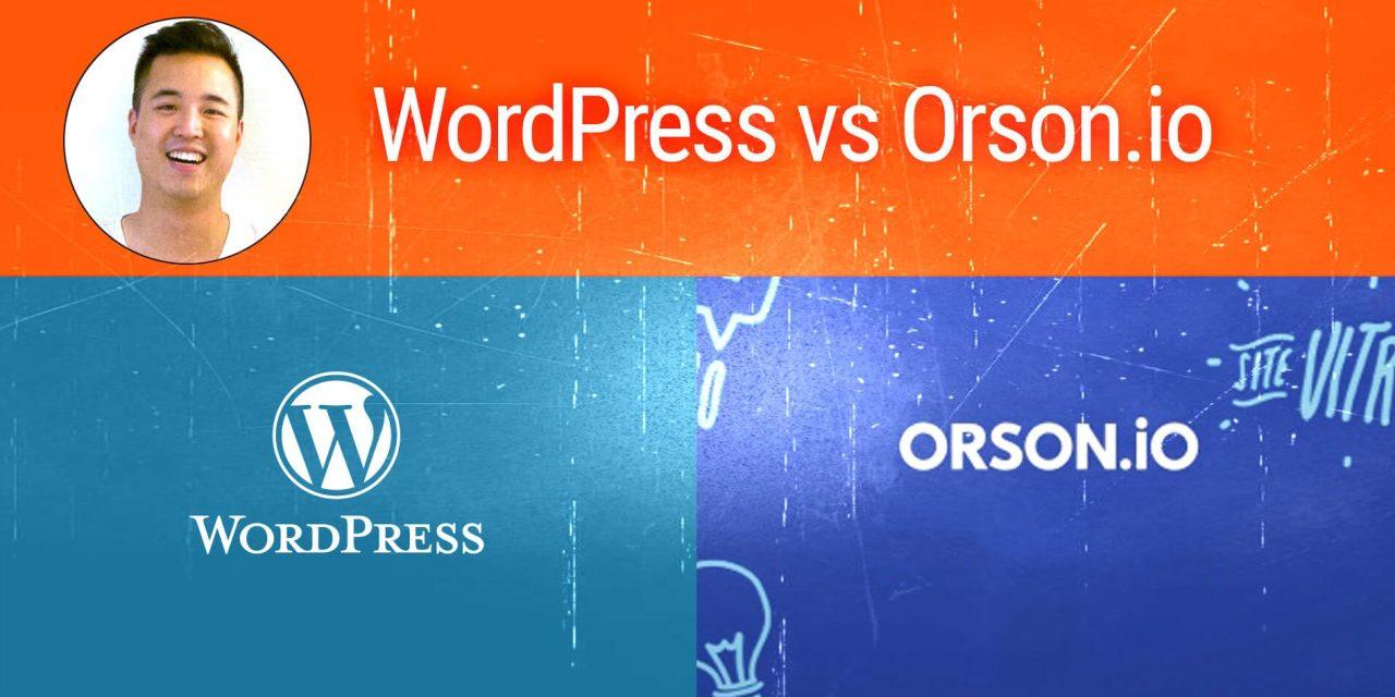 Comparatif Orson.io vs WordPress, par Tsi-Fei Chan