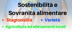 Sostenibilità e Sovranità alimentare
