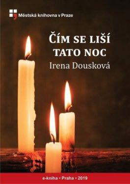 Irena Dousková: Čím se liší tato noc