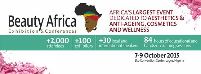 Have you Registered for Beauty Africa Exhibition And Conference 2015.