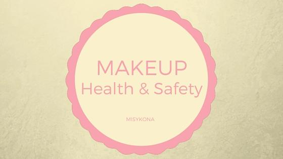 Makeup Product Education (Health and Safety)