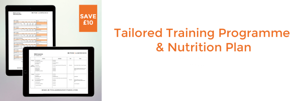 Tailored Training Programme & Nutrition Plan