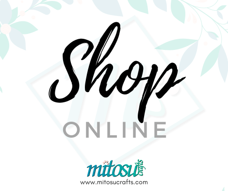 Shop Online 24/7 with Mitosu Crafts