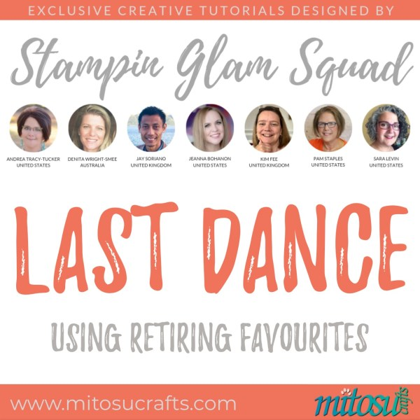 Stampin Glam Squad - Last Dance - Stamping Tutorial from Mitosu Crafts