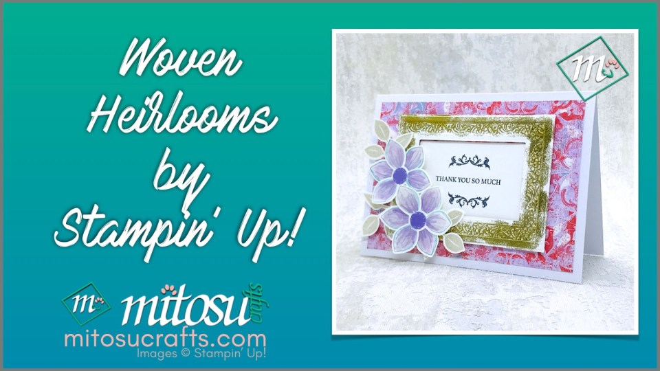 #createwithmitosu with this video tutorial for the gilded frame technique using Woven Heirlooms stamp, frame dies and 3D embossing folders by Stampin' Up! Order craft supplies from Mitosu Crafts 24/7