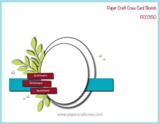 Paper Craft Crew Card Sketch Inspiration PCC350