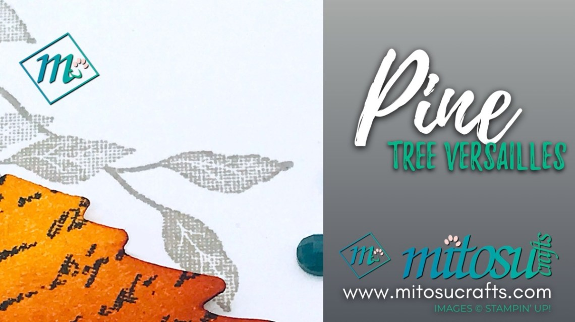 Pine Tree Punch with Very Versailles Stamp Autumn Card Idea for Paper Craft Crew from Mitosu Crafts