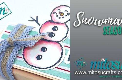 Snowman Season Stampin Up! SU Gift Box Papercraft Idea from Mitosu Crafts Youtube Live