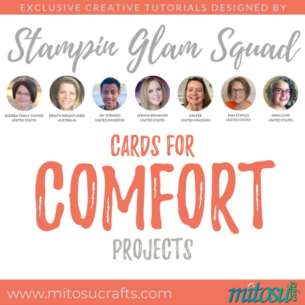 Stampin Glam Squad - Cards For Comfort - Stamping Tutorial from Mitosu Crafts