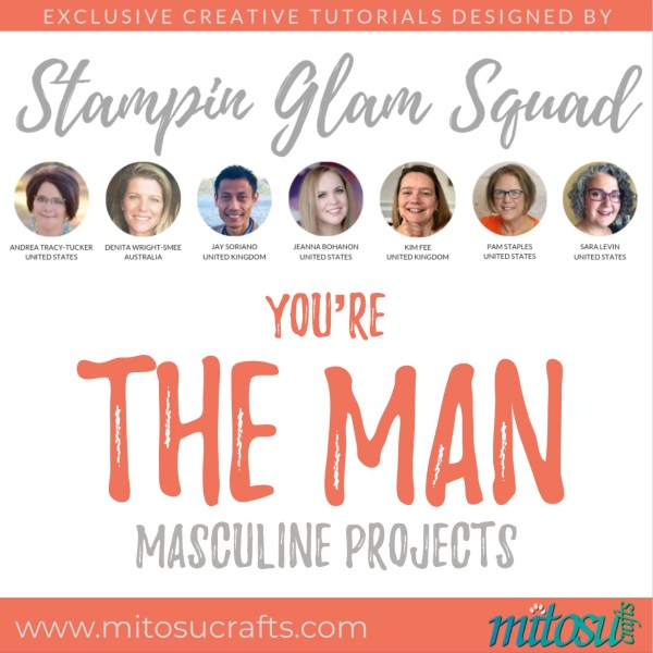 You're The Man Stampin Glam Squad Stamping Tutorial Bundle